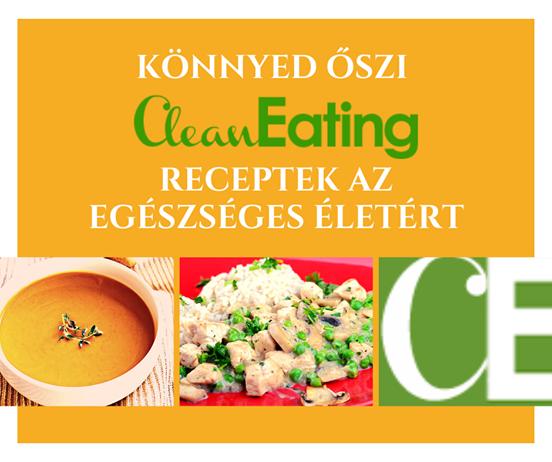 Két finom recept partnerünktől, a Clean Eatingtől